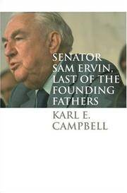 Senator Sam Ervin, Last of the Founding Fathers (Caravan Book)