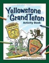 Yellowstone & Grand Teton Activity Book (Color and Learn)
