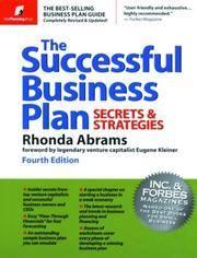 The Successful Business Plan: Secrets & Strategies (Successful Business Plan Secrets and...