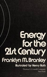 Energy for the 21st Century.