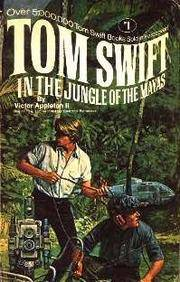 Tom Swift in the Jungle of the Mayas by  Victor Appleton II  - from Better World Books Ltd (SKU: 18266110-20)