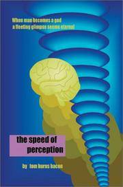 The Speed of Perception