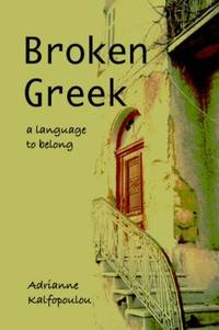 Broken Greek : A Language to Belong