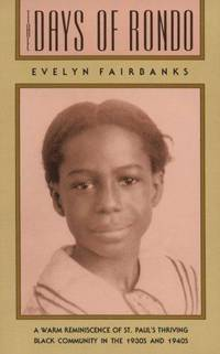 The Days of Rondo by Evelyn Fairbanks - Paperback - Third Printing - 1990 - from Walter Trach, Bookseller (SKU: 005961)