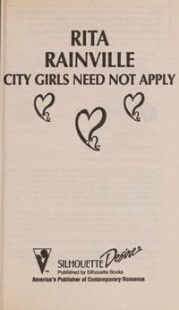 CITY GIRLS NEED NOT APPLY