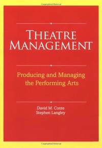 Theatre Management; Producing and Managing the Performing Arts