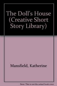 Dolls House (Creative's Classics) by Katherine Mansfield  - 1986-05  - from Ergodebooks (SKU: SONG0886820561)