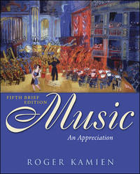 Music: An Appreciation Brief Edition I. E by Roger Kamien - from Better World Books  (SKU: GRP111640470)