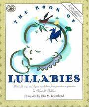 BOOK OF LULLABIES: Wonderful Songs and Rhymes Passed Down from Generation to Generation (First...
