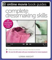 Complete Dressmaking Skills: With 15 Exclusive Teaching Videos to View Online (Online Movie Book...