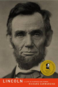 image of Lincoln: A Life of Purpose and Power
