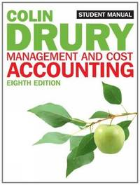 Management and Cost Accounting: Student Manual by  Colin Drury - Paperback - from Better World Books Ltd and Biblio.com