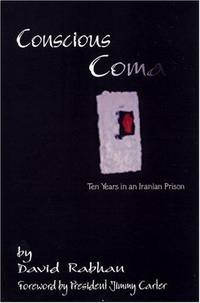 Conscious Coma: Ten Years in an Iranian Prison