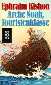 Arche Noah, Touristenklasse - Neue Satiren Aus Israel -