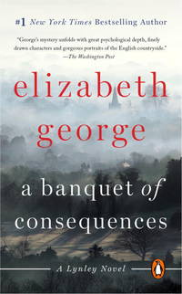 image of A Banquet of Consequences: A Lynley Novel (161 POCHE)