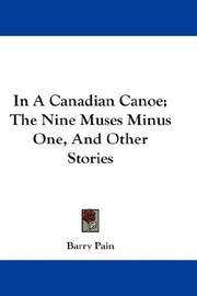 In a Canadian Canoe - the Nine Muses Minus One and Other Stories