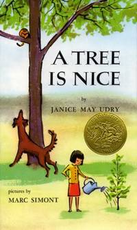 A Tree Is Nice by Udry, Janice May