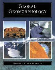 Global Geomorphology by Michael A. Summerfield - Paperback - from Phatpocket Limited and Biblio.com