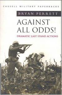 Against All Odds Dramatic Last Stand Actions