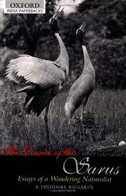 The dance of the sarus essays of a wandering naturalist