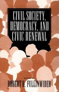 Civil Society Democracy and Civic Renewal