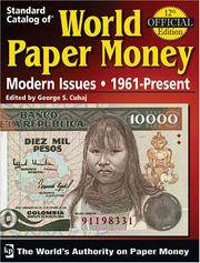 Standard Catalog Of World Paper Money Modern Issues, 1961-Present