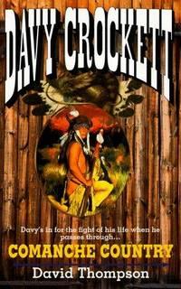 Comanche Country (Davy Crockett)
