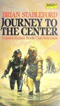 Journey to the Center by Brian M. Stableford  - Paperback  - 1982  - from The Published Page (SKU: 27770)