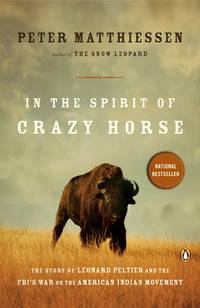 In the Spirit of Crazy Horse by  Peter Matthiessen - Paperback - 1992 - from Top Notch books (SKU: 301918A)
