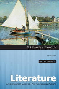 image of Literature: An Introduction to Fiction, Poetry, Drama, and Writing: Portable Edition