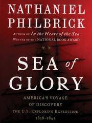 image of Sea of Glory: America's Voyage Of Discovery: The U.S. Exploring Expedition, 1838-1842