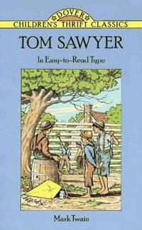 image of Tom Sawyer (Dover Children's Thrift Classics)