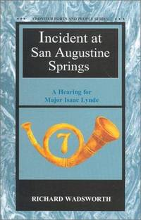 Incident at San Augustine Springs (Frontier Forts and People)