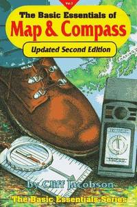 THE BASIC ESSENTIALS OF MAP & COMPASS, 2nd Edition