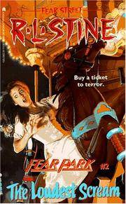The Loudest Scream (Fear Street: Fear Park, No. 2)
