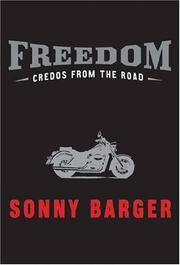 Freedom:  Credos From The Road  **SIGNED + Photo**