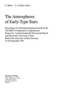The Atmospheres of Early-Type Stars: Proceedings of a Workshop Organized Jointly by the U K...