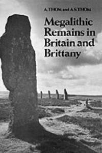 MEGALITHIC REMAINS IN BRITAIN AND BRITTANY