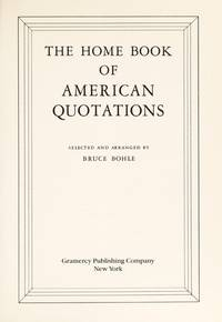 The Home Book Of American Quotations Rh Value Publishing