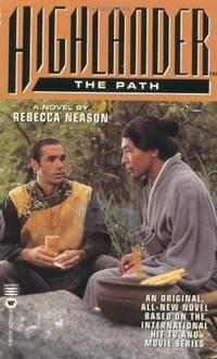 Highlander(TM): The Path (Highlander (Warner))