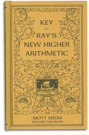 Key to Rays New Higher Arithmetic (Ray's Arithmetic)