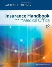 Workbook for Insurance Handbook for the Medical Office, 12e (2012)
