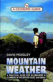 Mountain Weather: a Practical Guide for Hillwalkers and Climbers in the British Isles