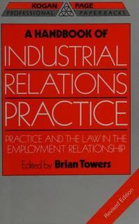 A Handbook Of Industrial Relations Practice