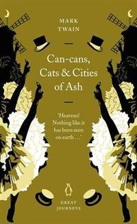 Can-cans, Cats & Cities of Ash