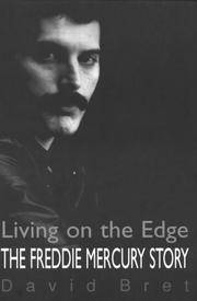 The Freddie Mercury Story : Living on the Edge by  David BRET - Paperback - Reprint - 1999 - from DISCOVERY BOOKSHOP and Biblio.com
