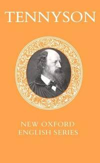 image of Selected Poems: Lord Alfred Tennyson (New Oxford English Series)