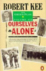 image of The Green Flag: Ourselves Alone v. 3: History of Irish Nationalism (Penguin History)