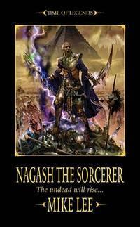 Nagash the Sorcerer (Nagash Trilogy)