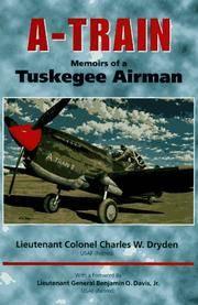 A-Train Memoirs of a Tuskegee Airman